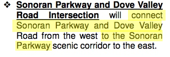 """connect Sonoran Parkway and Dove Valley Road from the west to the Sonoran Parkway..."" 2004 Sonoran Parkway Alignment Study, Page 9"
